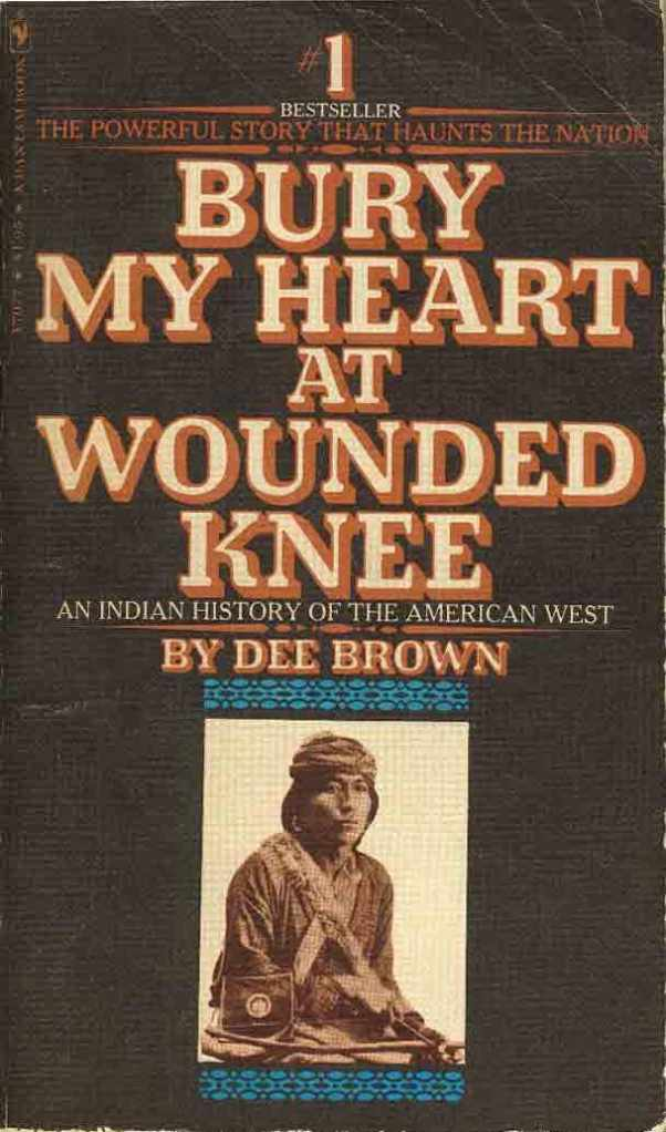 Banned Books That Shaped America:  Bury My Heart at Wounded Knee