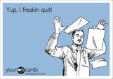 i quit 5