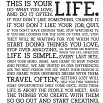 The Holstee Manifesto - It hangs in my bathroom and I read a different line from it every morning.