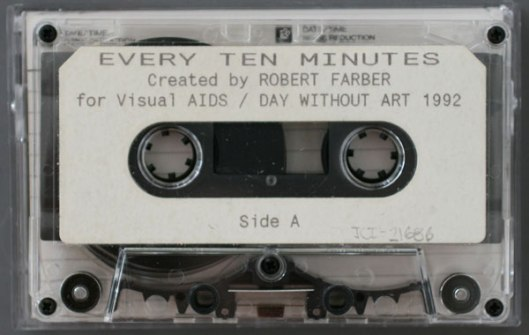 """Every Ten Minutes"" is an audiotape in which the sound of a bell tolls once every 10 minutes, representing the (1991) statistic in which every 10 minutes someone dies of AIDS"
