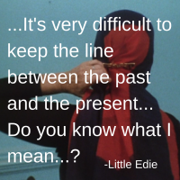 Little Edie - Words To Live By