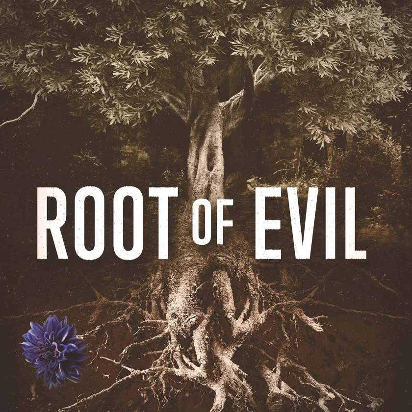 root of evil