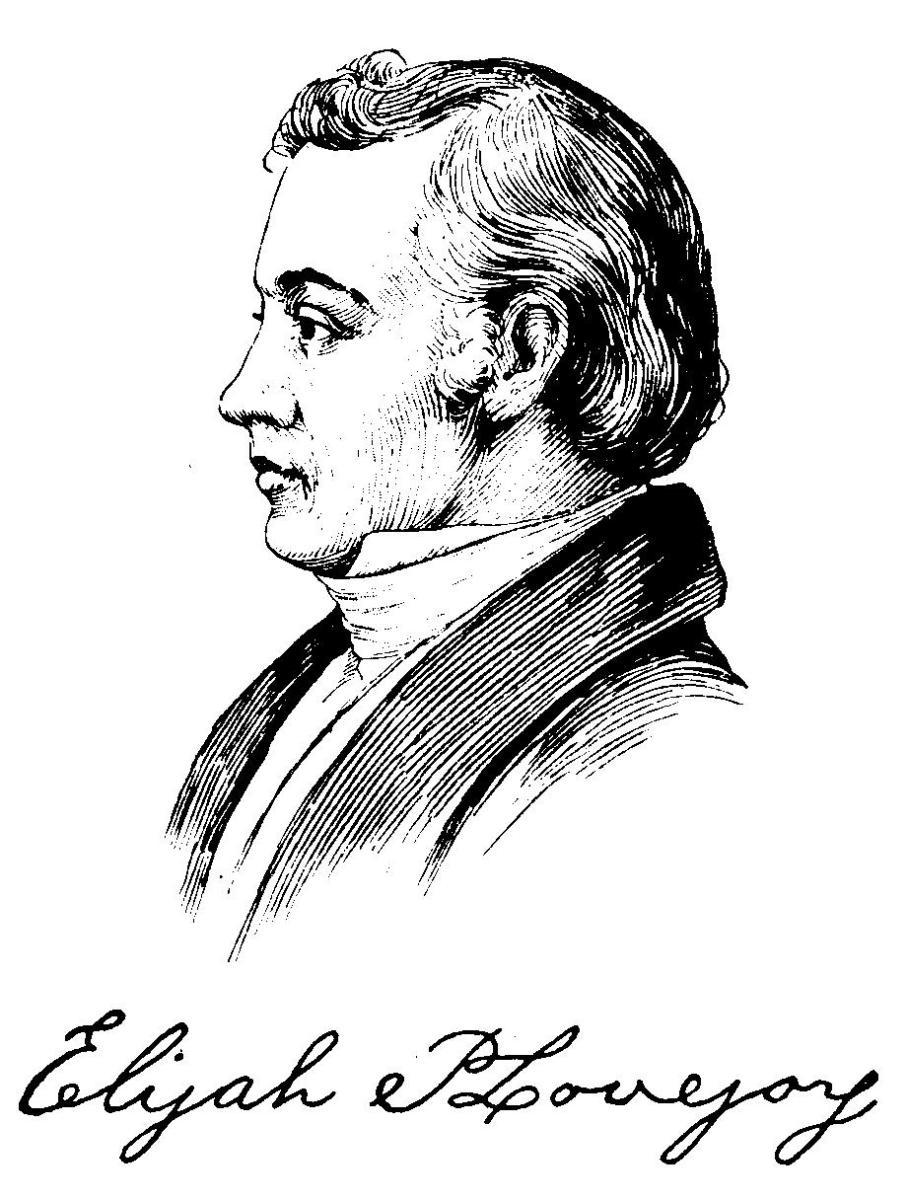 Heretic, Rebel, a Thing to Flout: Elijah P. Lovejoy—First ...  Elijah Parish Lovejoy