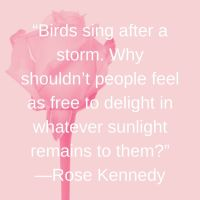 Rose Kennedy - Words To Live By